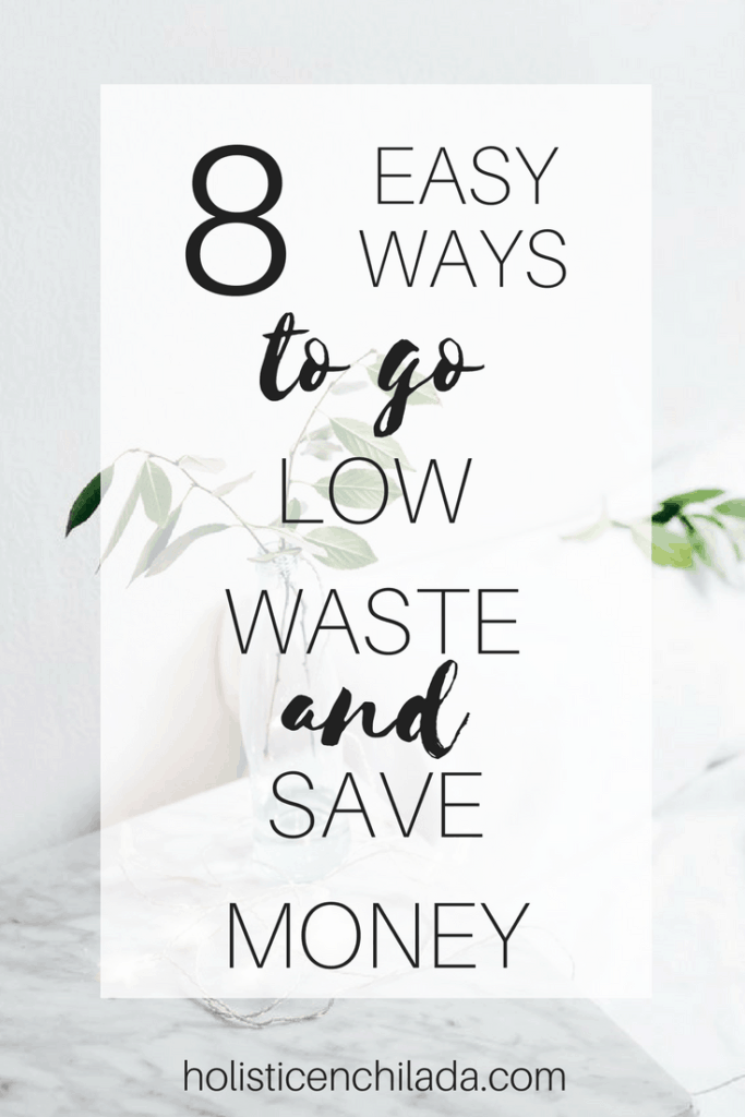 easy ways to go low waste