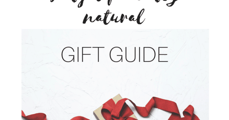 Budget Friendly Natural Gift Guide 2018