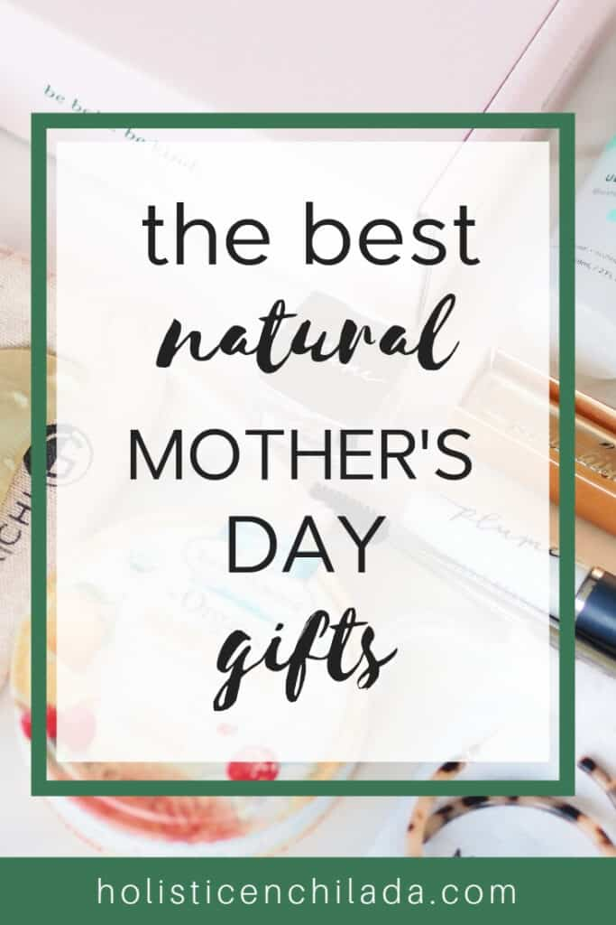 natural Mother's day gift ideas