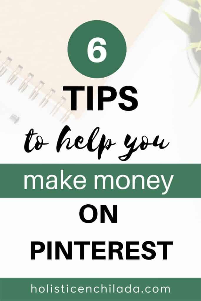 6 tips to make money on pinterest