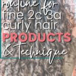 curly girl method routine for fine 2c 3a curly hair
