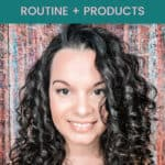 curly girl method for fine 2b 2c 3a curly hair routine and products