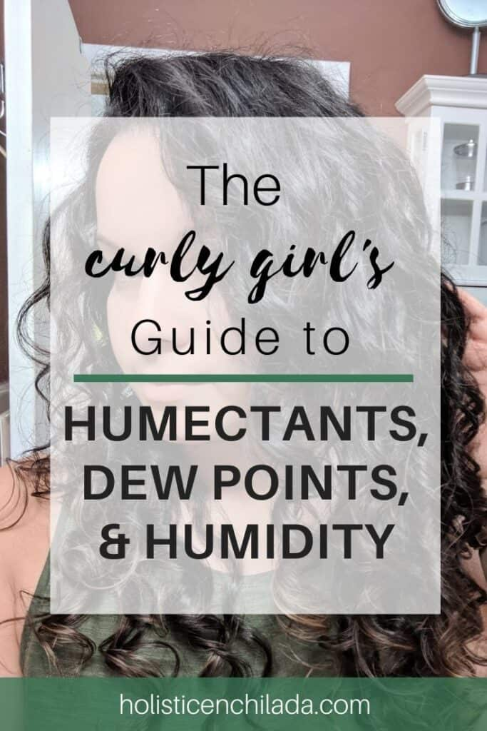 curly hair and dew points, humidity, humectants, and weather styling