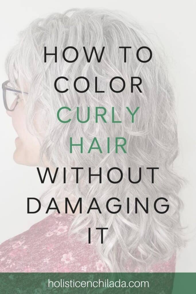 how to color curly hair without damaging it