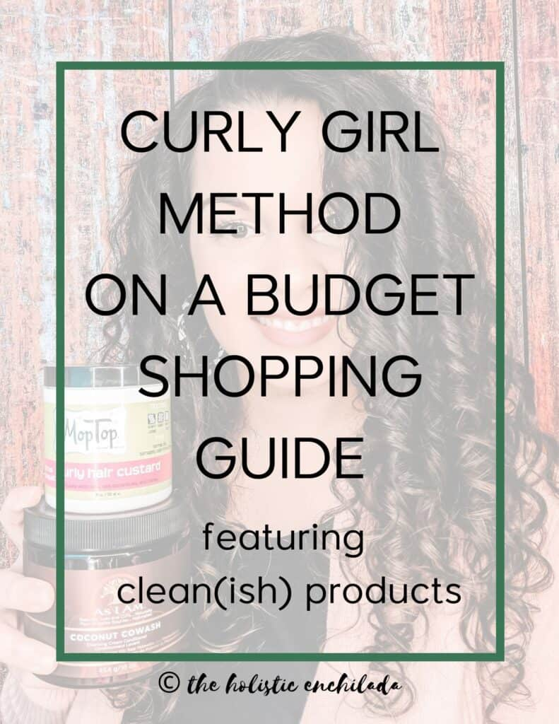 curly girl method on a budget shopping guide clean products  curly girl method resources