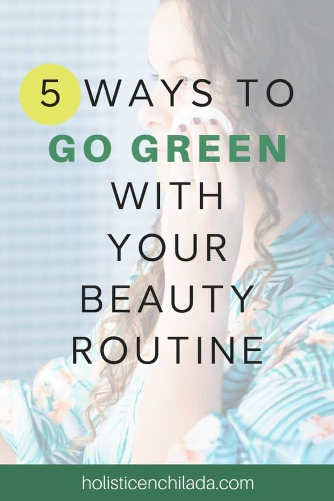 Five ways to go green with your beauty with woman applying green clean makeup