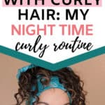 curly hair night time routine