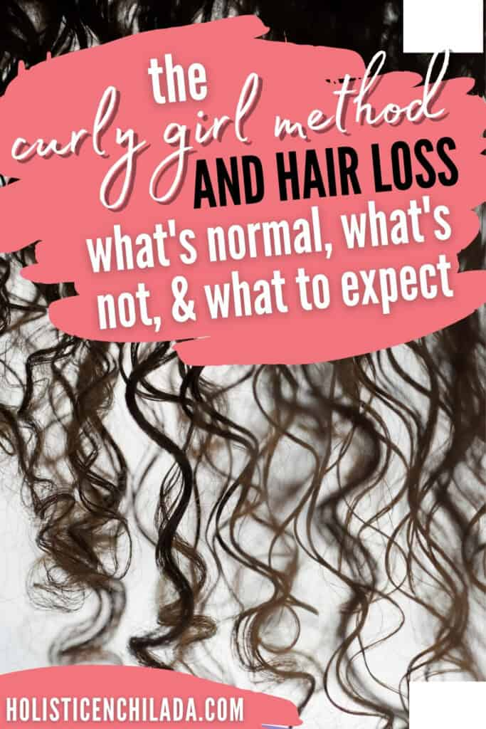 the curly girl method and hair loss pin image with text overlay over curly hair