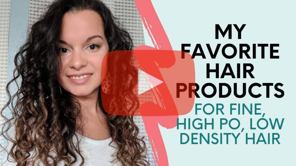 My favorite hair products for fine, high po, low density hair