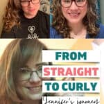 How Jennifer's hair went from straight to wavy and curly