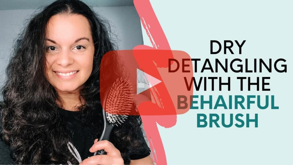 dry detangling with behairful brush on fine curly hair