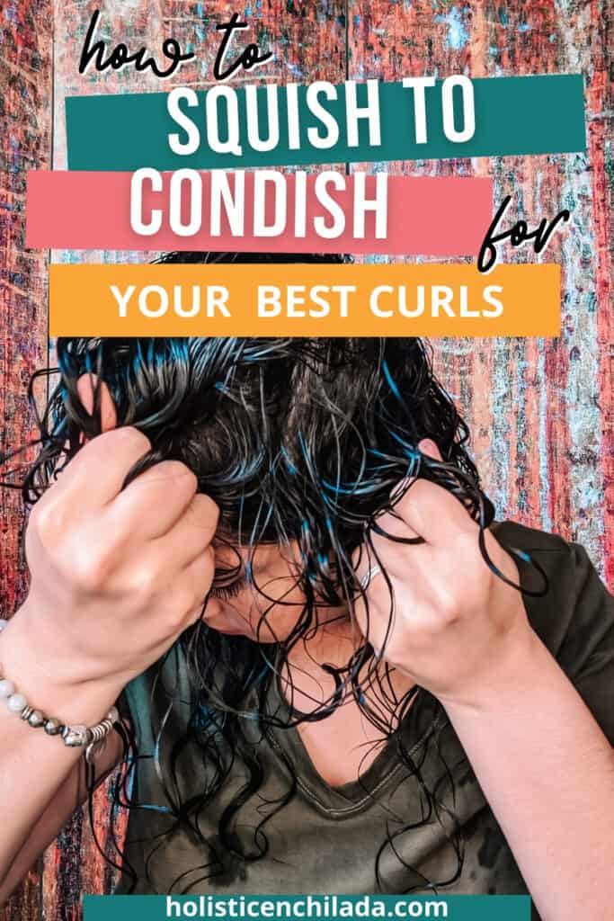 how to squish to condish for your best curls pin image